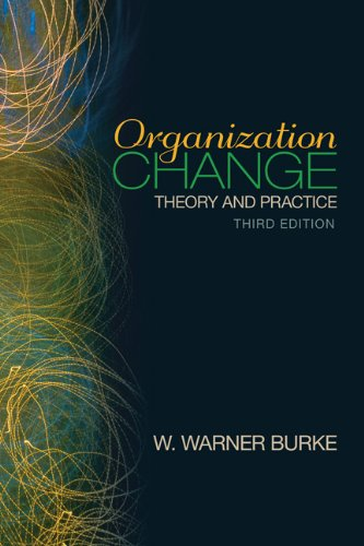 Organization Change Theory and Practice 3rd 2011 edition cover