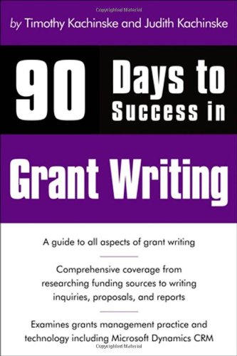 90 Days to Success in Grant Writing   2010 edition cover