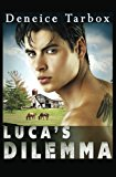 Luca's Dilemma  N/A 9781484175866 Front Cover