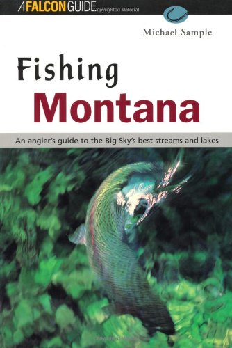 Fishing Montana  3rd (Revised) 9781560446866 Front Cover