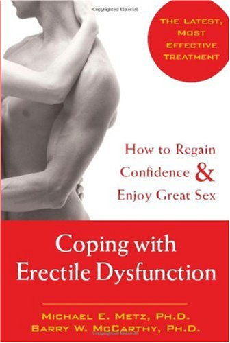 Coping with Erectile Dysfunction How to Regain Confidence and Enjoy Great Sex  2004 edition cover