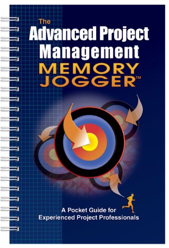 Advanced Project Management Memory Jogger A Pocket Guide for Experienced Project Professionals  2006 edition cover