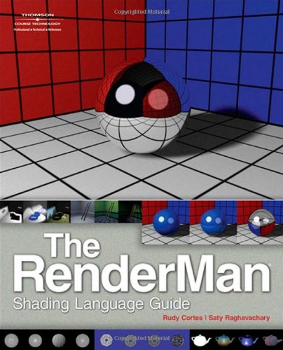 RenderMan Shading Language Guide   2008 edition cover