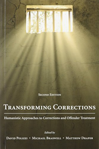 Transforming Corrections Humanistic Approaches to Corrections and Offender Treatment 2nd edition cover