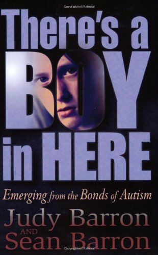 There's a Boy in Here Emerging from the Bonds of Autism N/A edition cover