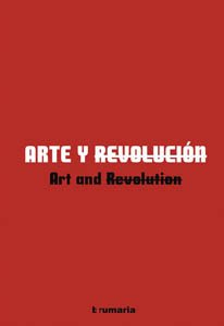 Art and Revolution:  2007 9788461171866 Front Cover