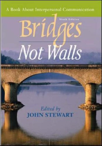 Bridges Not Walls A Book about Interpersonal Communication 9th 2006 (Revised) edition cover