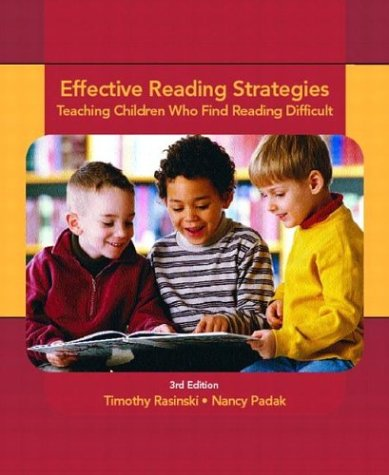 Effective Reading Strategies Teaching Children Who Find Reading Difficult 3rd 2004 edition cover