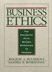 Business Ethics The Pragmatic Path Beyond Principles to Process 1st 1998 9780133507867 Front Cover
