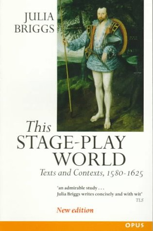 This Stage-Play World Texts and Contexts, 1580-1625 2nd 1997 (Revised) edition cover