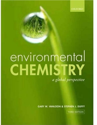 Environmental Chemistry A Global Perspective 3rd 2010 edition cover