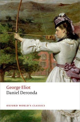 Daniel Deronda  2nd 2014 9780199682867 Front Cover