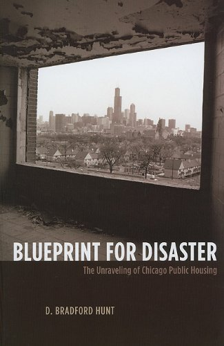 Blueprint for Disaster The Unraveling of Chicago Public Housing  2010 edition cover