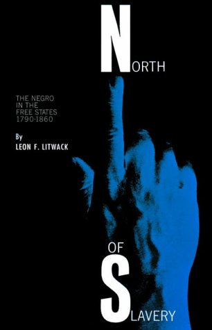 North of Slavery The Negro in the Free States N/A edition cover
