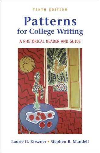 Patterns for College Writing A Rhetorical Reader and Guide 10th 2007 9780312445867 Front Cover