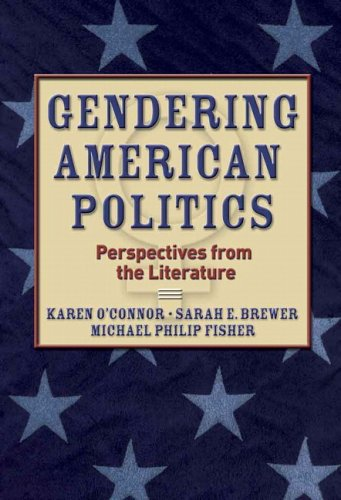 Gendering American Politics Perspectives from the Literature  2006 9780321090867 Front Cover