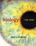 Biology The Core  2015 9780321735867 Front Cover