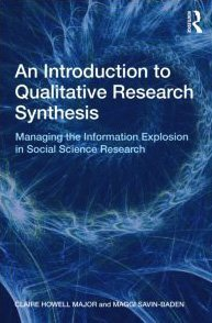 Introduction to Qualitative Research Synthesis Managing the Information Explosion in Social Science Research  2010 edition cover