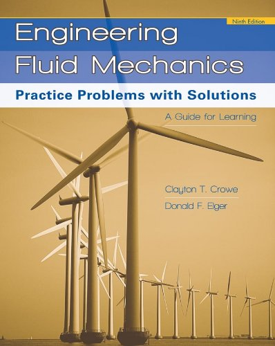 Engineering Fluid Mechanics Practice Problems with Solutions 9th 2009 9780470420867 Front Cover