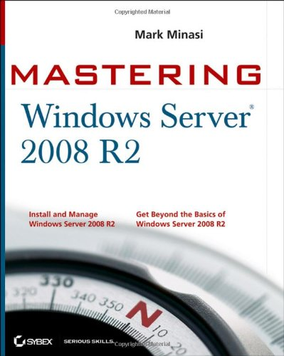 Mastering Windows Server 2008 R2   2010 edition cover