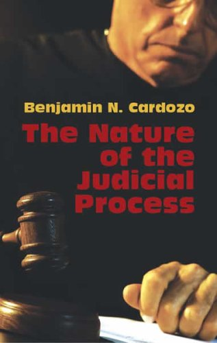 Nature of the Judicial Process   2005 9780486443867 Front Cover