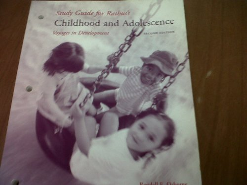 Childhood and Adolescence Voyages in Development 2nd 2006 (Student Manual, Study Guide, etc.) 9780495030867 Front Cover