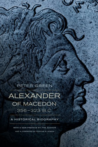 Alexander of Macedon, 356-323 B. C. A Historical Biography  2013 edition cover