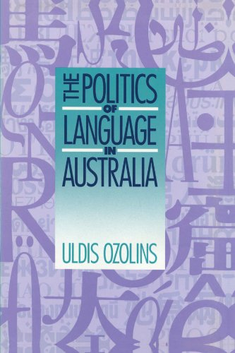 Politics of Language in Australia   1993 9780521447867 Front Cover
