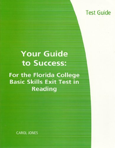Your Guide to Success: for Florida College Basic Skills Test  8th 2007 9780547191867 Front Cover