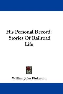 His Personal Record : Stories of Railroad Life N/A 9780548305867 Front Cover