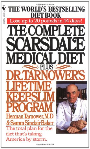 Complete Scarsdale Medical Diet Plus Dr. Tarnower's Lifetime Keep-Slim Program N/A 9780553268867 Front Cover