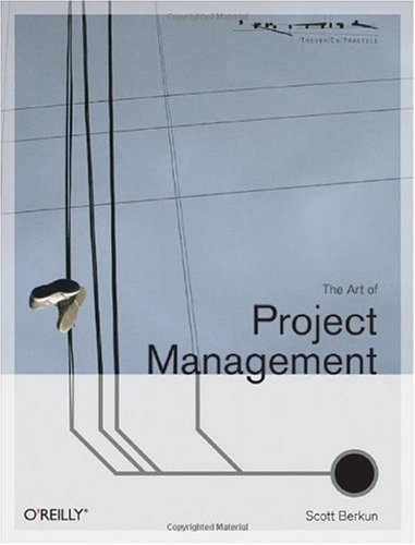 Art of Project Management   2005 9780596007867 Front Cover
