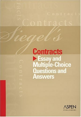 Contracts Essay and Multiple-Choice Questions and Answers  2005 (Student Manual, Study Guide, etc.) edition cover