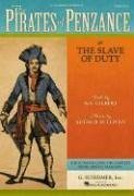 Pirates of Penzance Or the Slave of Duty Vocal Score N/A edition cover