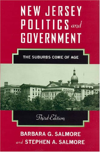 New Jersey Politics and Government The Suburbs Come of Age 3rd 2008 edition cover