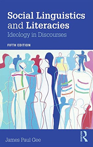 Social Linguistics and Literacies Ideology in Discourses 5th 2015 (Revised) edition cover