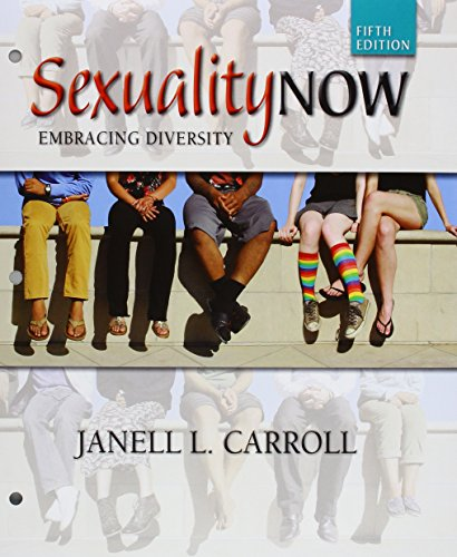 Bundle: Sexuality Now: Embracing Diversity, Loose-Leaf Version, 5th + MindTap Psychology, 1 Term (6 Months) Printed Access Card  5th 2016 9781305697867 Front Cover