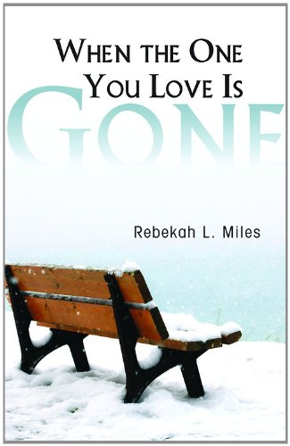 When the One You Love Is Gone   2012 9781426745867 Front Cover