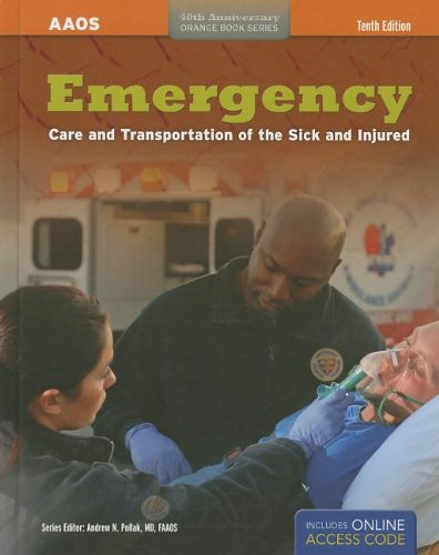Emergency Care and Transportation of the Sick and Injured:   2012 edition cover
