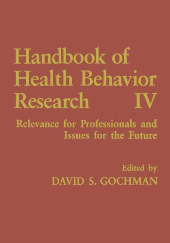 Handbook of Health Behavior Research IV Relevance for Professionals and Issues for the Future  1997 9781489904867 Front Cover