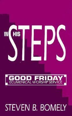 In His Steps - the Stations of the Cross  N/A 9781556732867 Front Cover