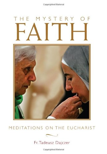 Mystery of Faith Meditations on the Eucharist  2009 edition cover