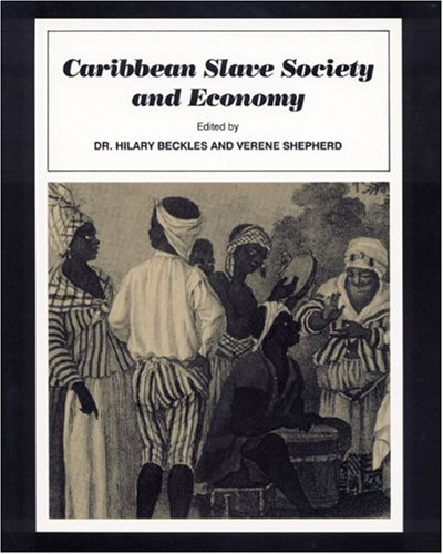 Caribbean Slave Society and Economy A Student Reader  1991 (Student Manual, Study Guide, etc.) edition cover