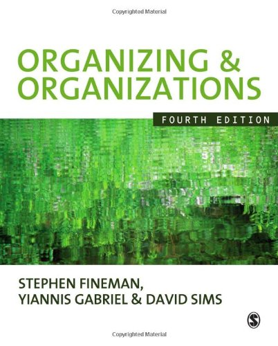 Organizing and Organizations  4th 2010 edition cover