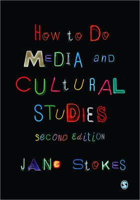 How to Do Media and Cultural Studies  2nd 2013 edition cover
