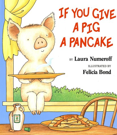 If You Give a Pig a Pancake   1998 9780060266868 Front Cover