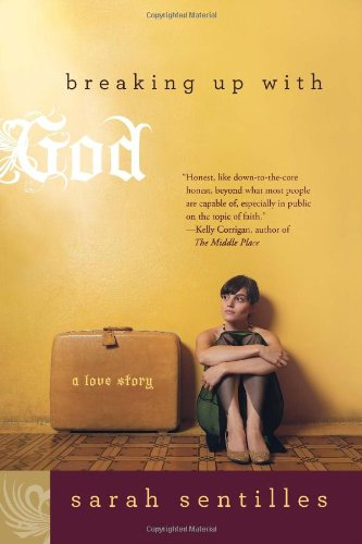 Breaking up with God A Love Story  2011 edition cover
