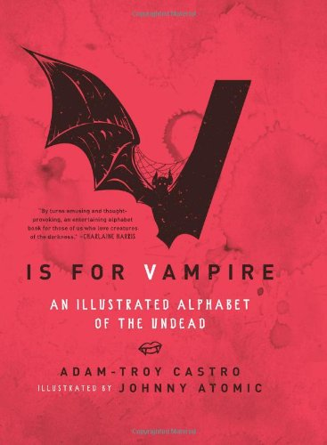 V Is for Vampire An Illustrated Alphabet of the Undead  2011 9780061991868 Front Cover