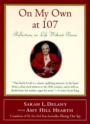 On My Own at 107 Reflections on Life Without Bessie Large Type edition cover