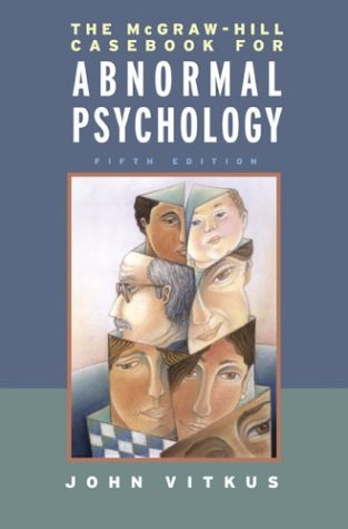 Mcgraw-Hill Casebook in Abnormal Psychology  5th 2004 (Revised) edition cover